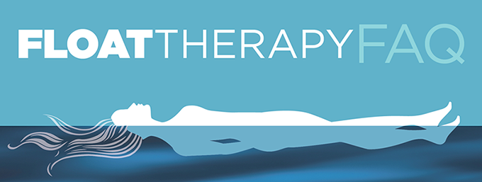 Float Therapy FAQ